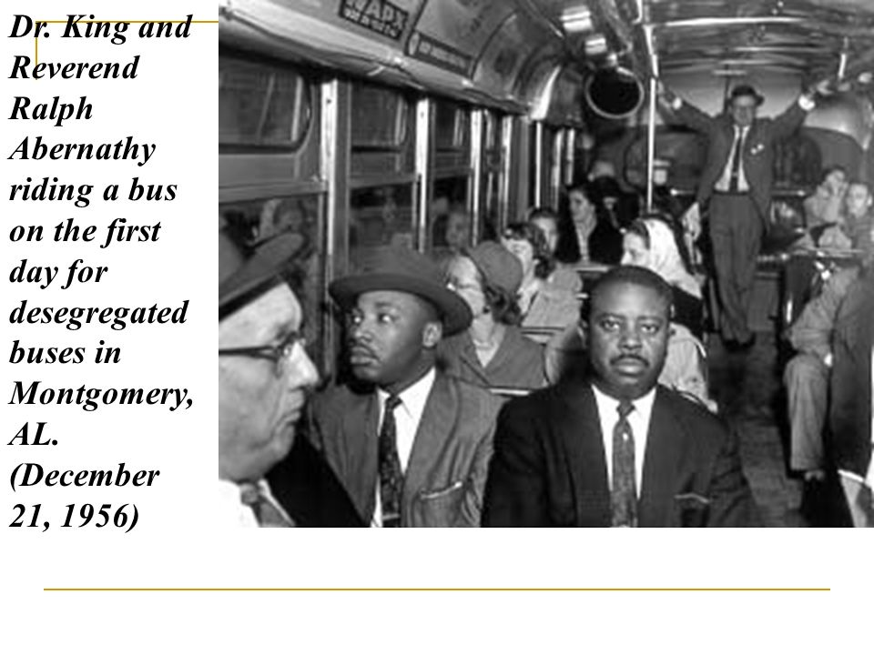 Dr. King and Reverend Ralph Abernathy riding a bus on the first day for desegregated buses in Montgomery, AL. (December 21, 1956)