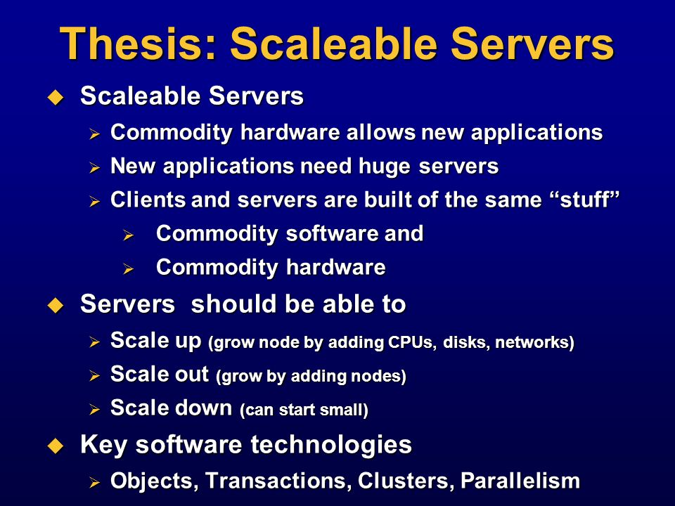 The Parallel Law Of Computing Grosch's Law: Parallel Law: Parallel Law:Needs: Linear speedup and linear scale-up Not always possible 1 MIPS 1 $ 1,000