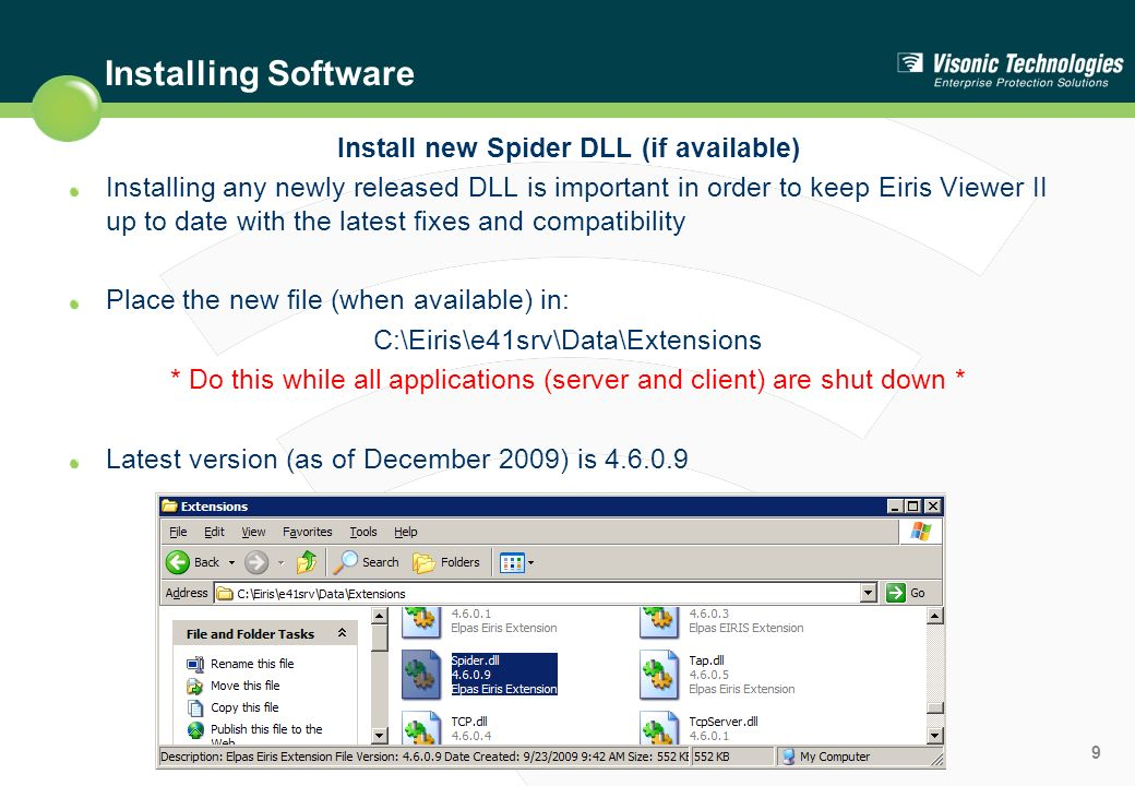 10 Launch Server If server is not running, no other client will operate Run license wizard on machine that will be the Spider server.