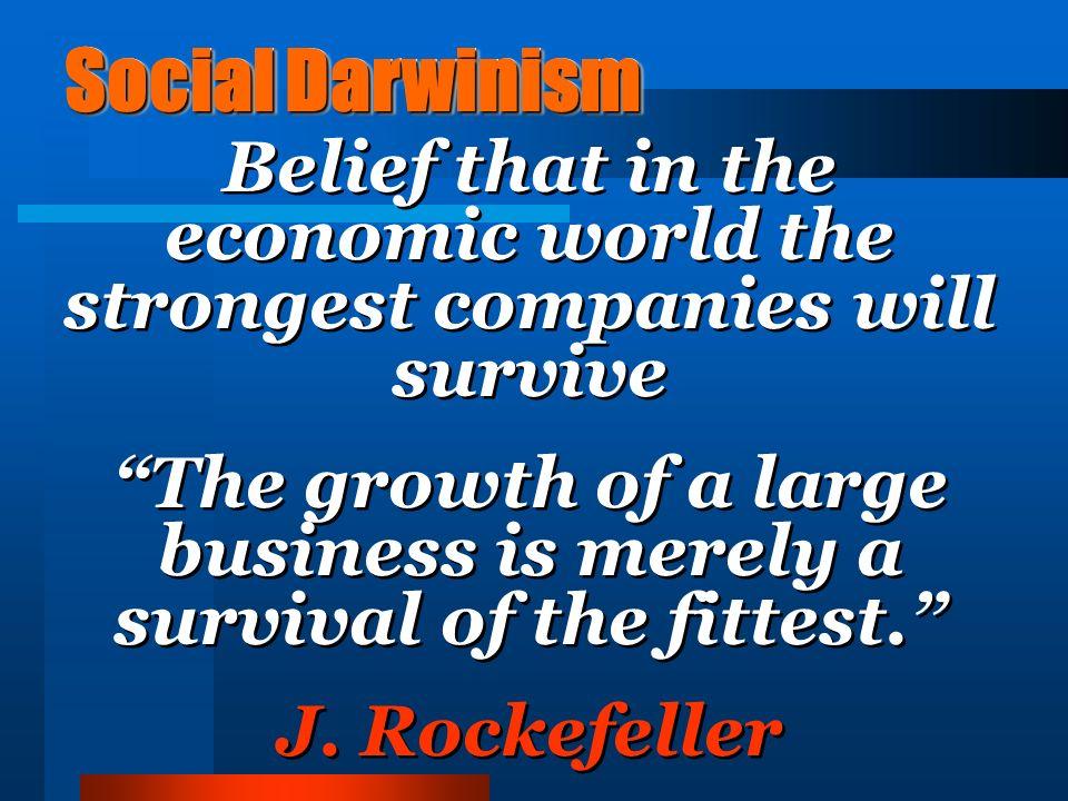 6. Social Darwinism British economist, Herbert Spencer.