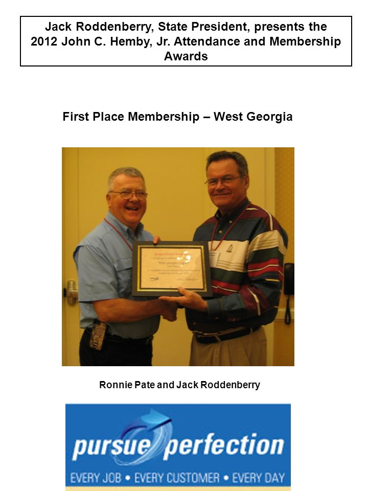 Jack Roddenberry, State President, presents the 2012 John C. Hemby, Jr. Attendance and Membership Awards First Place Membership – West Georgia Ronnie