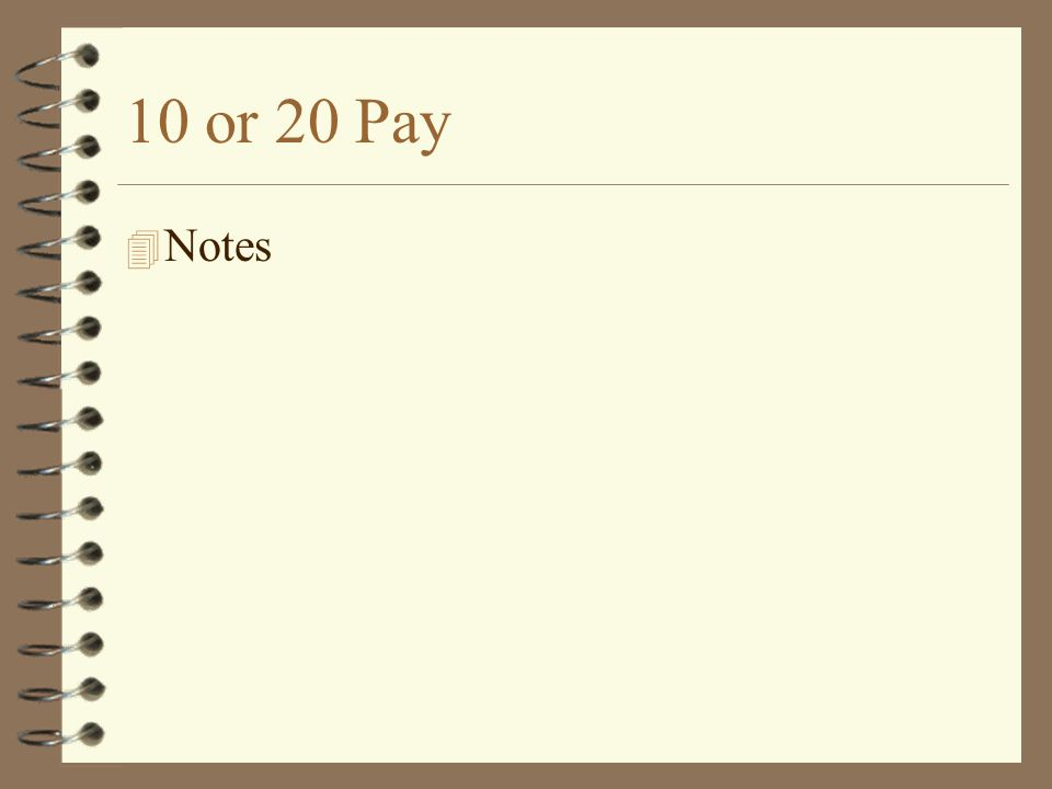 10 or 20 Pay 4 Notes