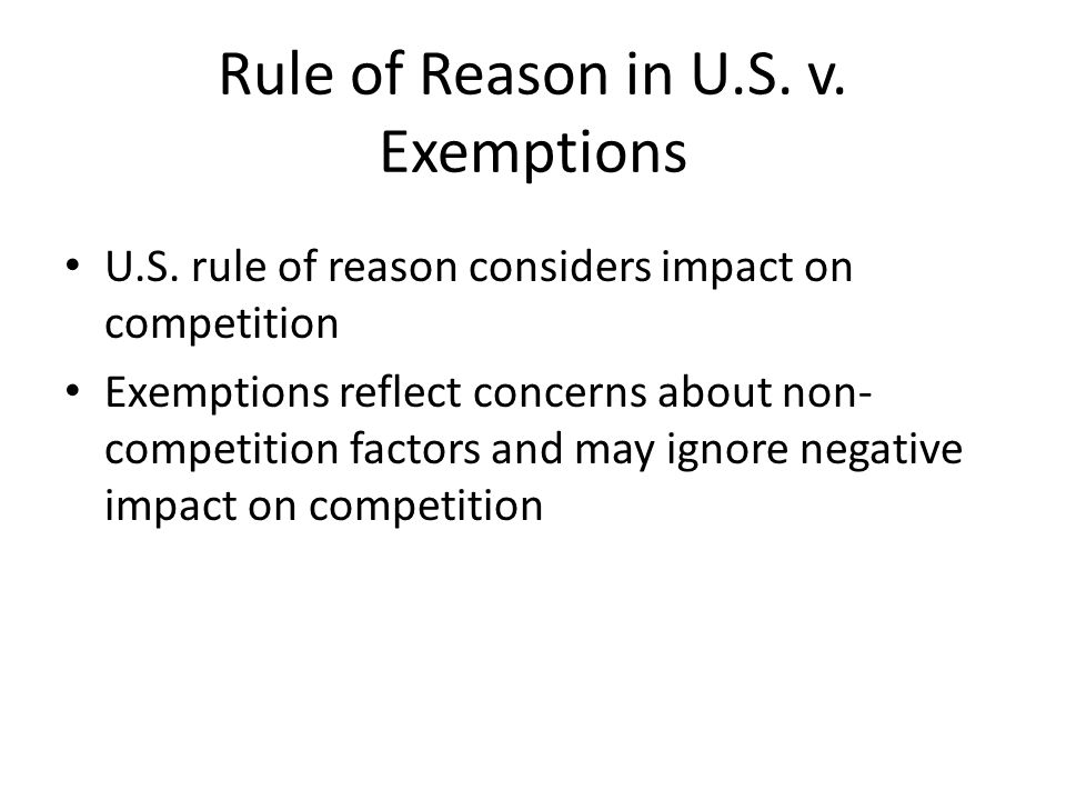 Rule of Reason in U.S. v. Exemptions U.S.