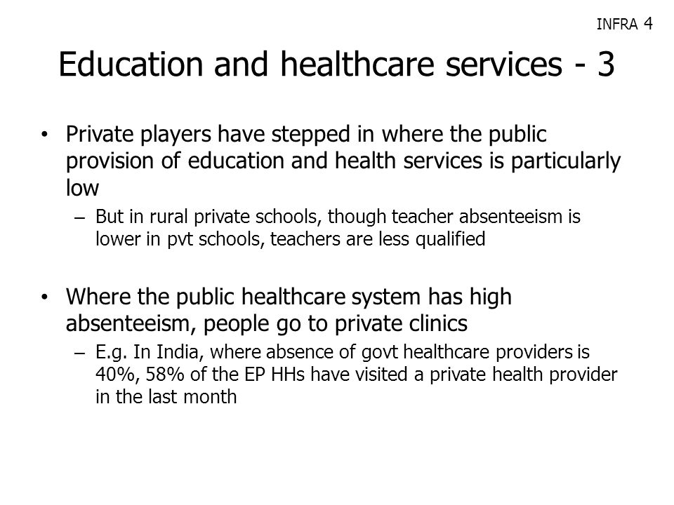 Education and healthcare services - 3 Private players have stepped in where the public provision of education and health services is particularly low