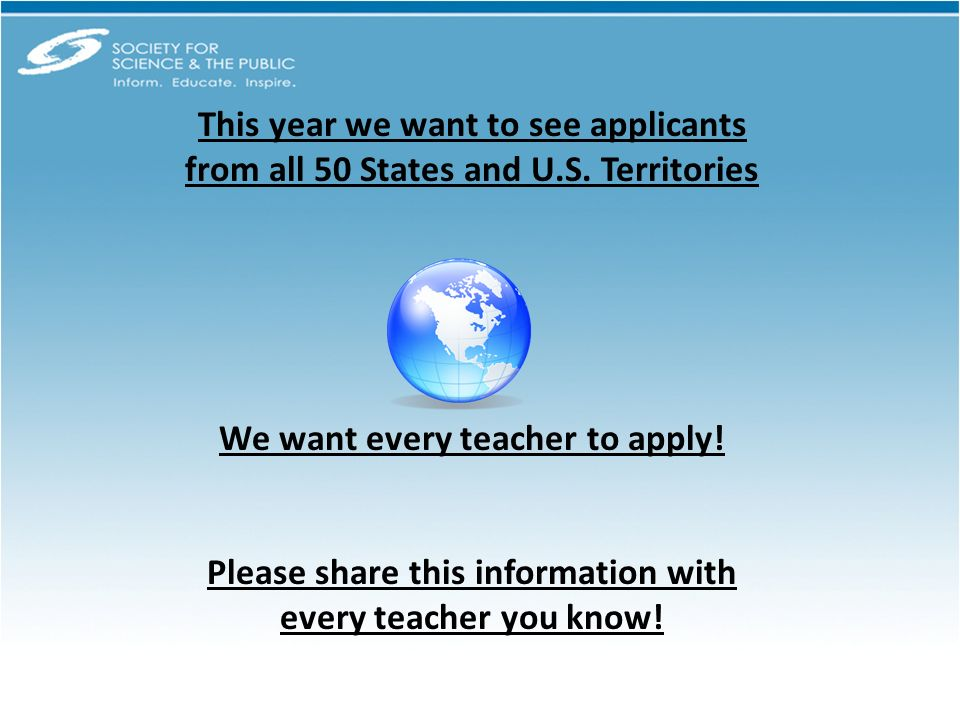 This year we want to see applicants from all 50 States and U.S.