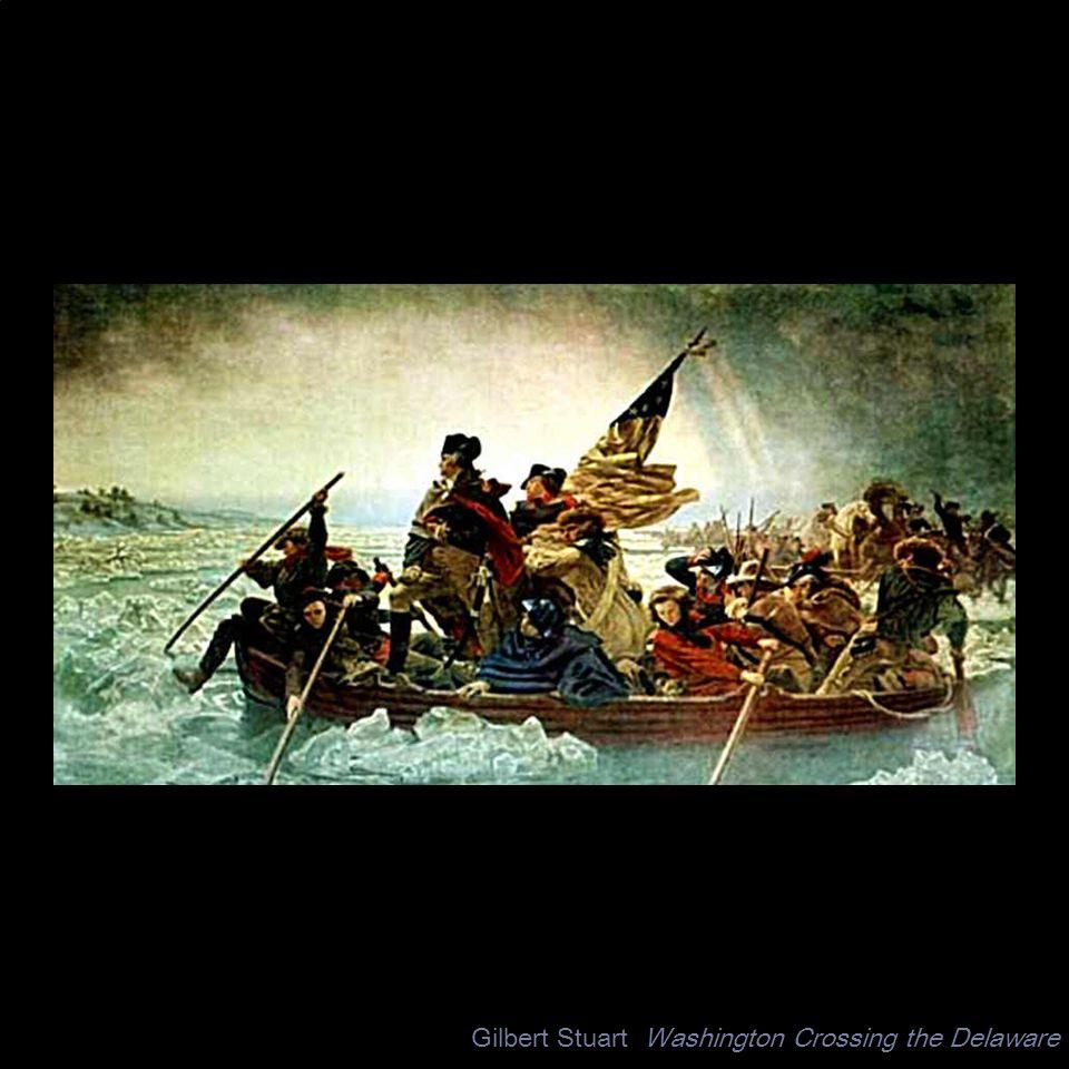 Gilbert Stuart Washington Crossing the Delaware