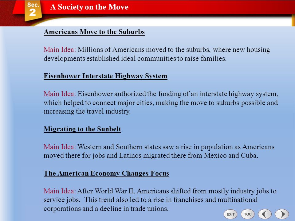 A Society on the Move A Society on the Move Section 2 What social and economic factors changed American life during the 1050s? Vocabulary: -Interstate