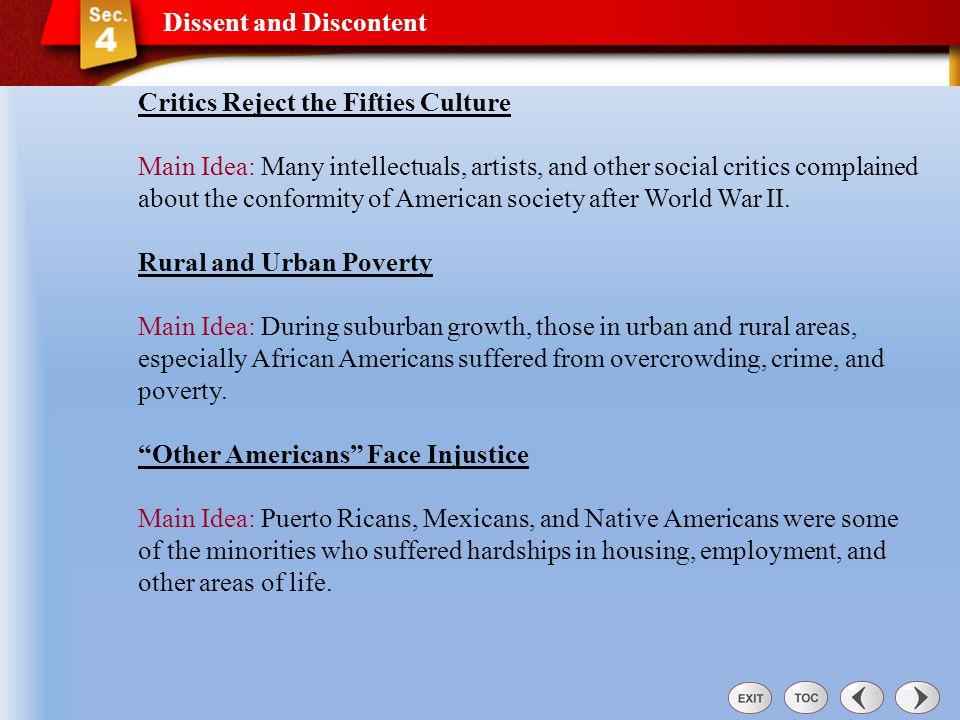 Dissent and Discontent Dissent and Discontent Section 4 Why were some groups of Americans dissatisfied with conditions in post-war America? Vocabulary