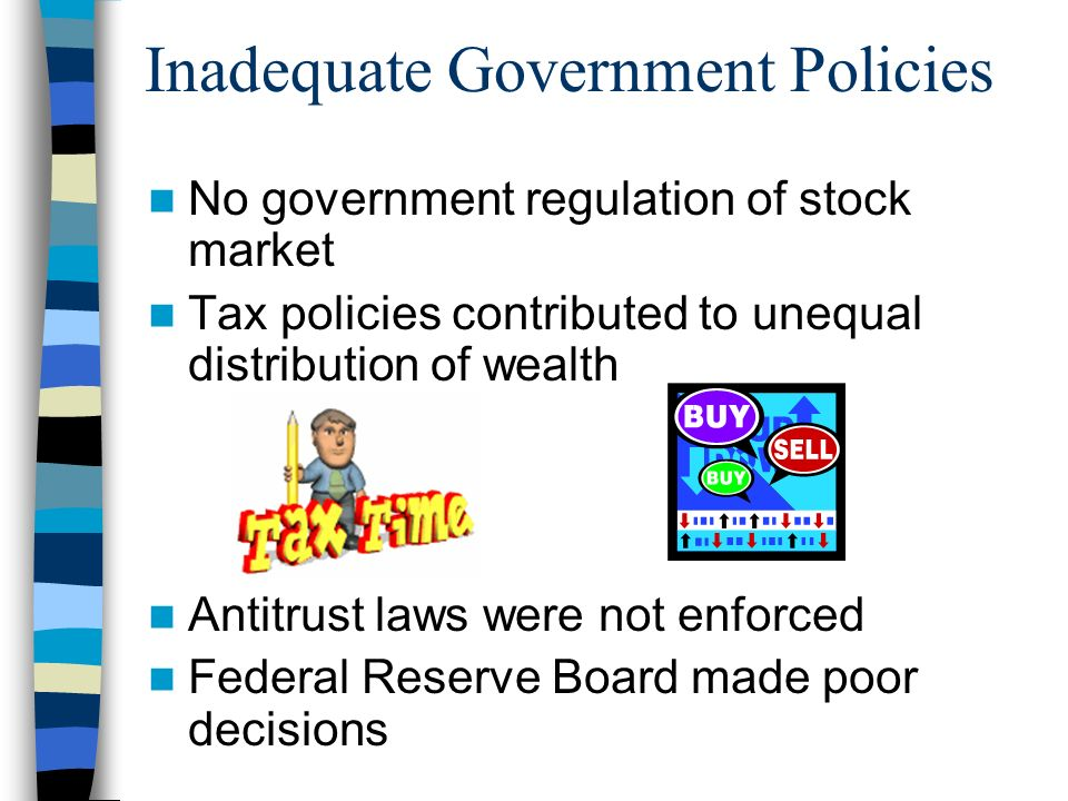 Weak Banking Structure No FDIC – No government regulation People pull money out – Panic Banks close with peoples money