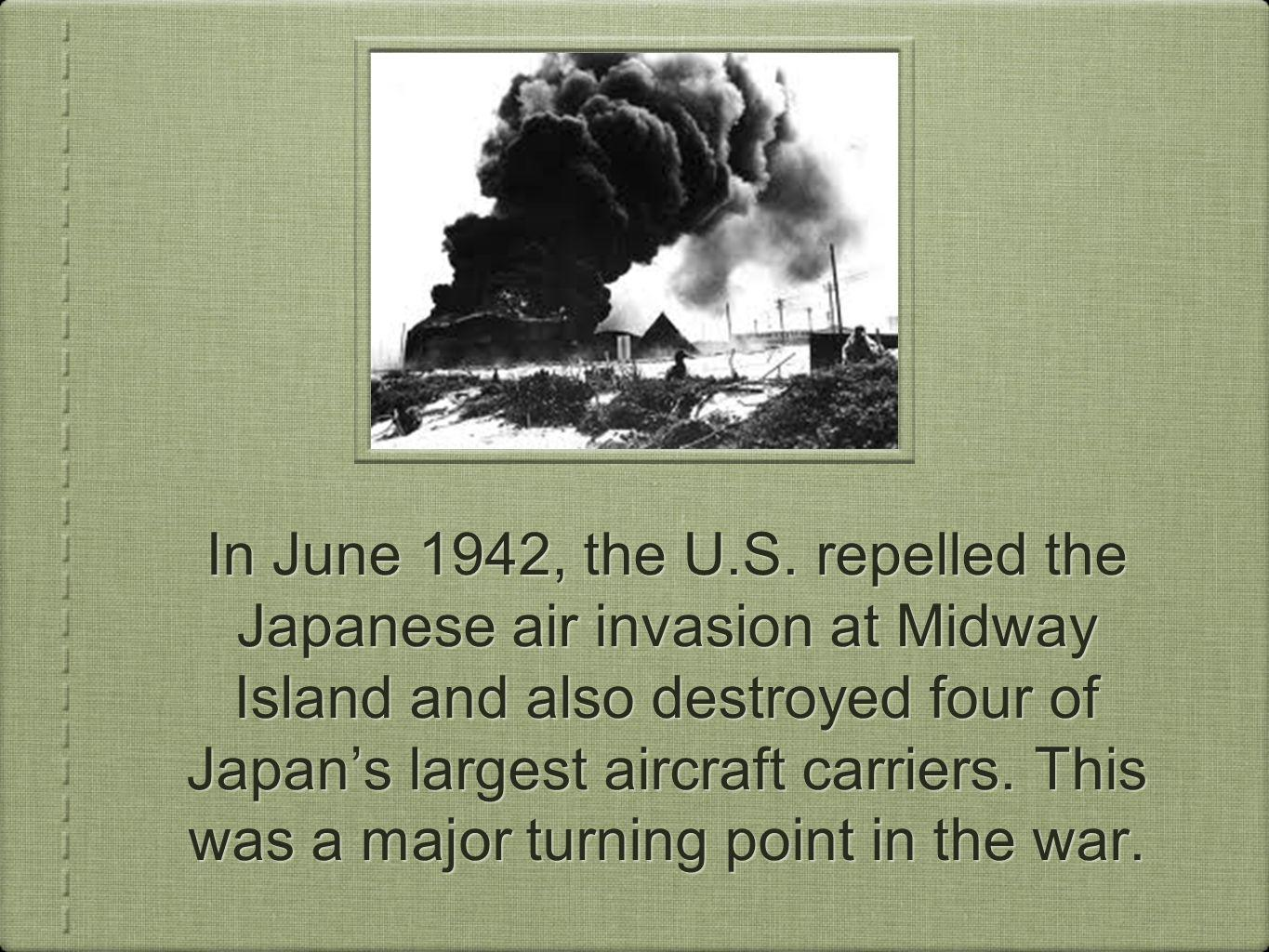In June 1942, the U.S.