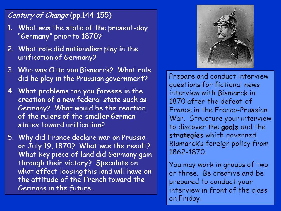 Century of Change (pp.144-155) 1.What was the state of the present-day Germany prior to 1870.