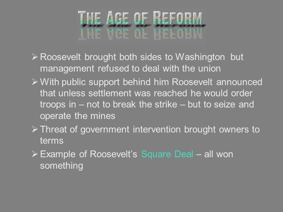 Roosevelt brought both sides to Washington but management refused to deal with the union With public support behind him Roosevelt announced that unles