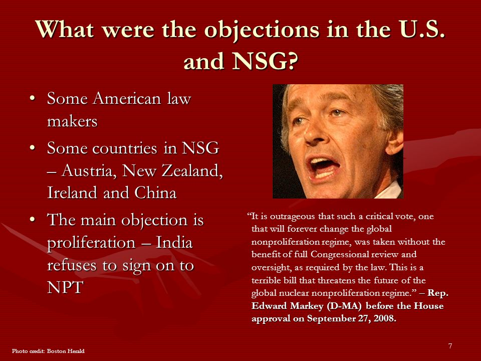 7 What were the objections in the U.S. and NSG.