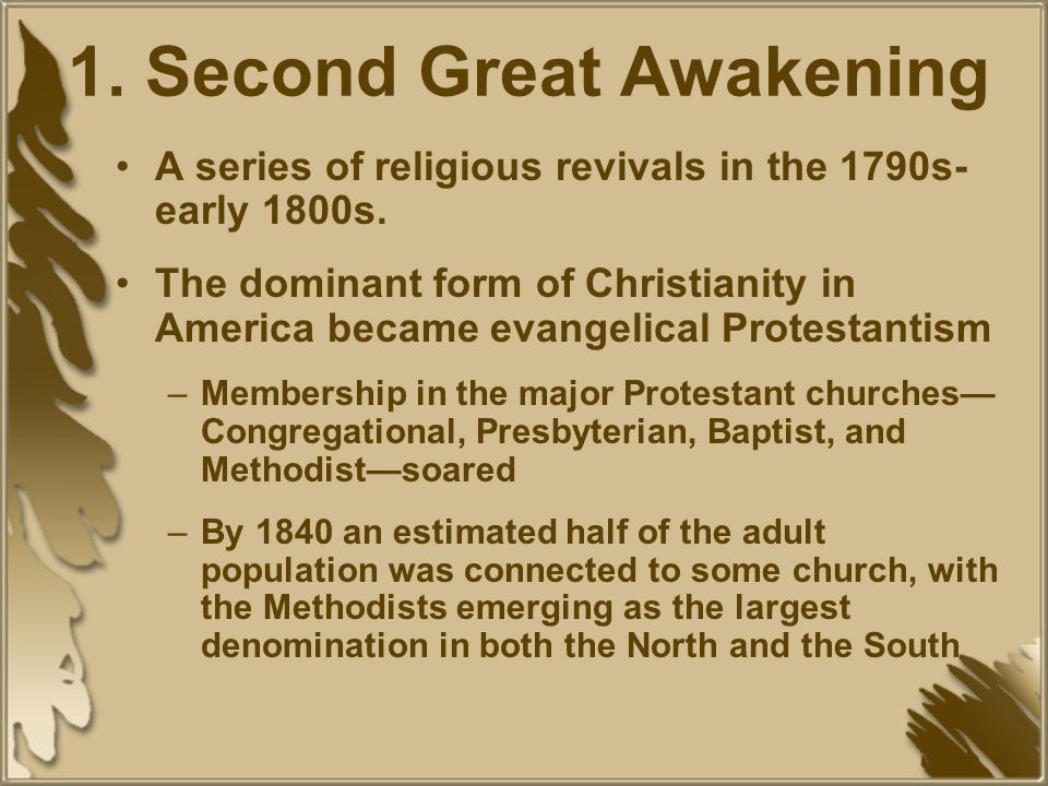 The 2 nd Great Awakening