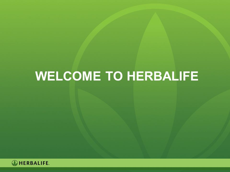 42 WELCOME TO HERBALIFE