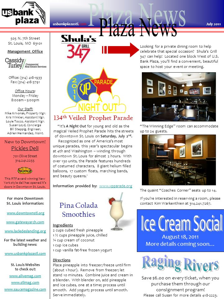 This newsletter is courtesy of U.S.Bank Plaza and Cassidy Turley July 2011 4 – 6St.