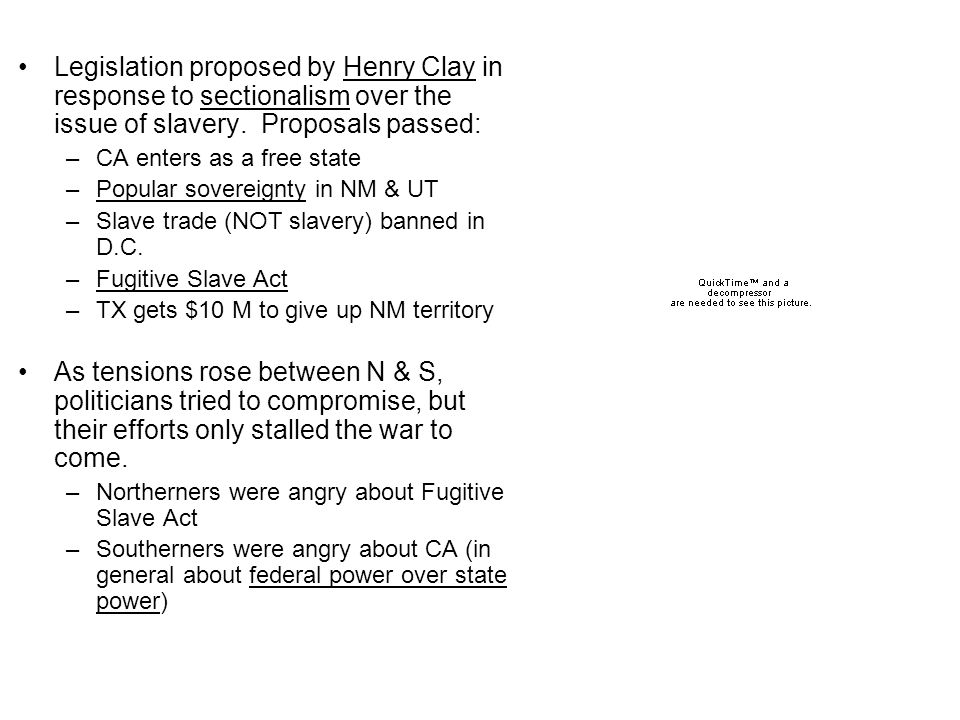 Legislation proposed by Henry Clay in response to sectionalism over the issue of slavery.