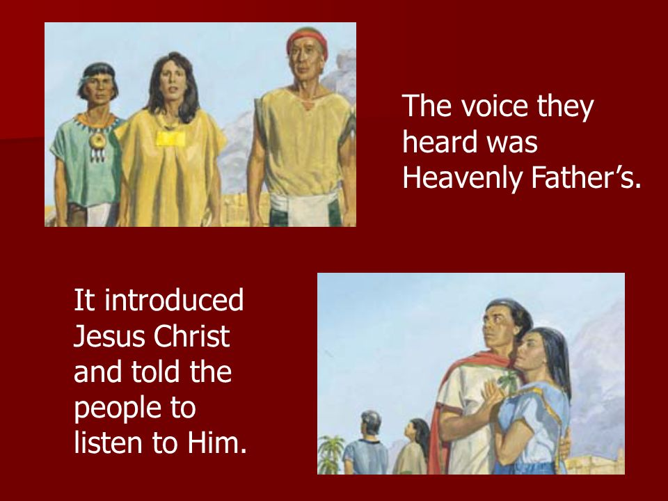 It introduced Jesus Christ and told the people to listen to Him. The voice they heard was Heavenly Fathers.