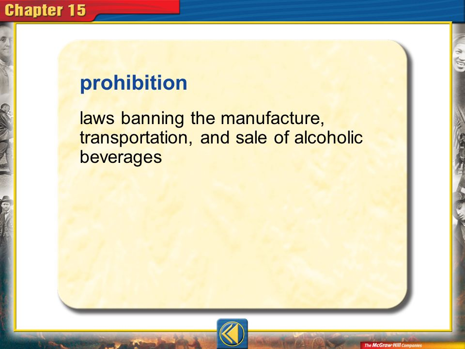 Vocab7 prohibition laws banning the manufacture, transportation, and sale of alcoholic beverages