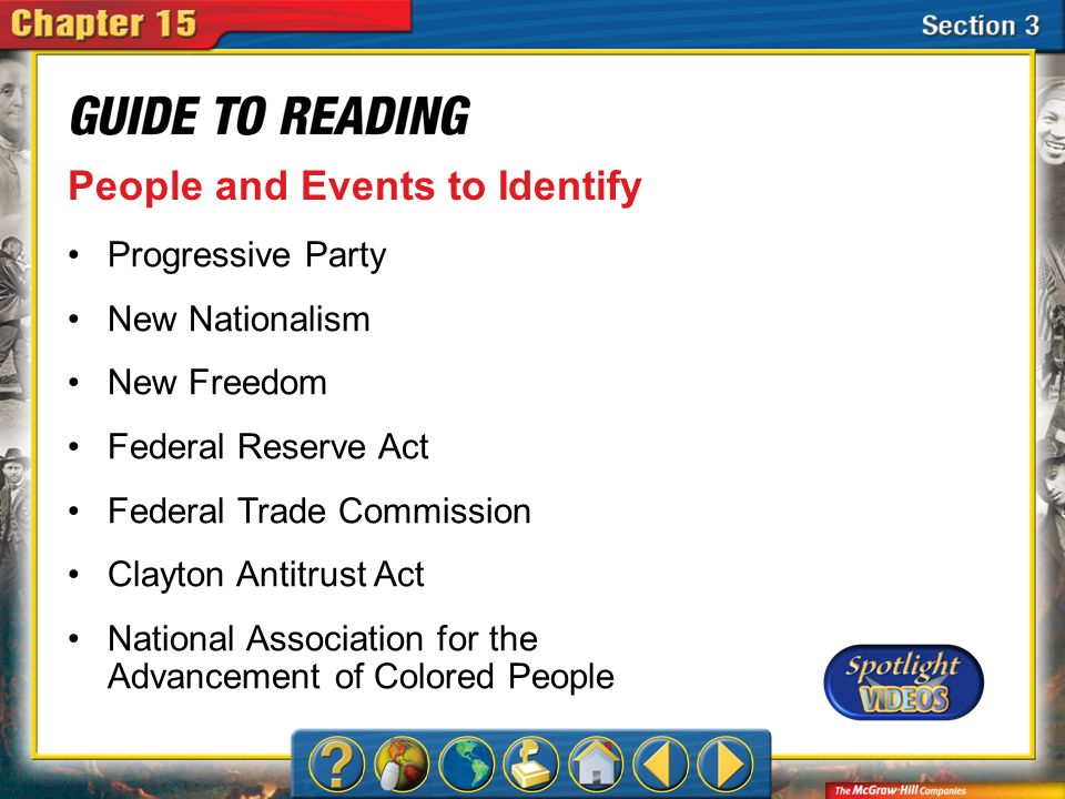 Section 3-Key Terms People and Events to Identify Progressive Party New Nationalism New Freedom Federal Reserve Act Federal Trade Commission Clayton A