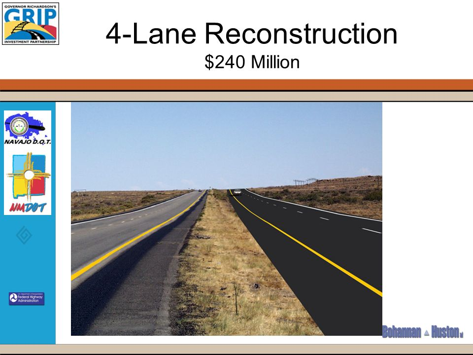 4-Lane Reconstruction $240 Million
