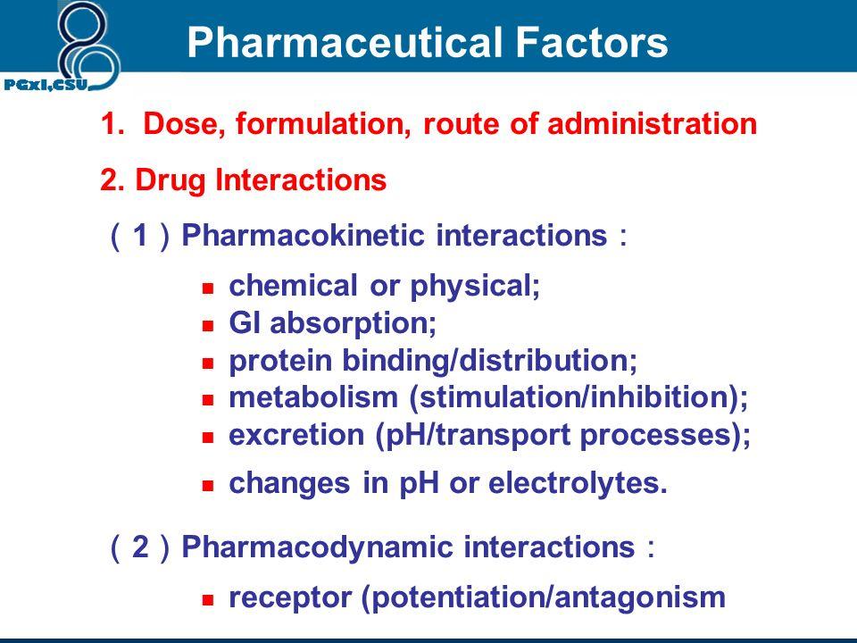Pharmaceutical Factors Section 1 Ch. 4