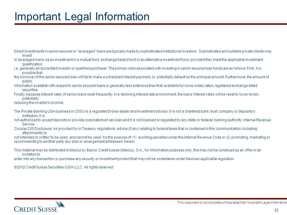 This document is not complete without attached Important Legal Information. 33 Direct investments in senior secured or