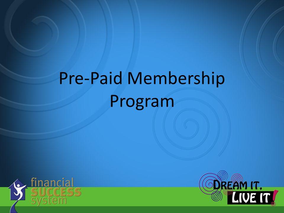 Pre-Paid Membership Program