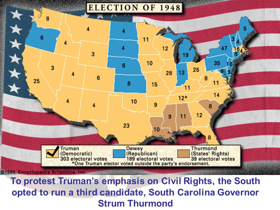 To protest Trumans emphasis on Civil Rights, the South opted to run a third candidate, South Carolina Governor Strum Thurmond