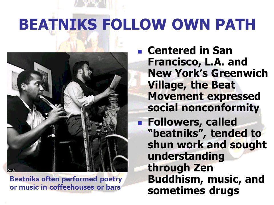 BEATNIKS FOLLOW OWN PATH Centered in San Francisco, L.A.