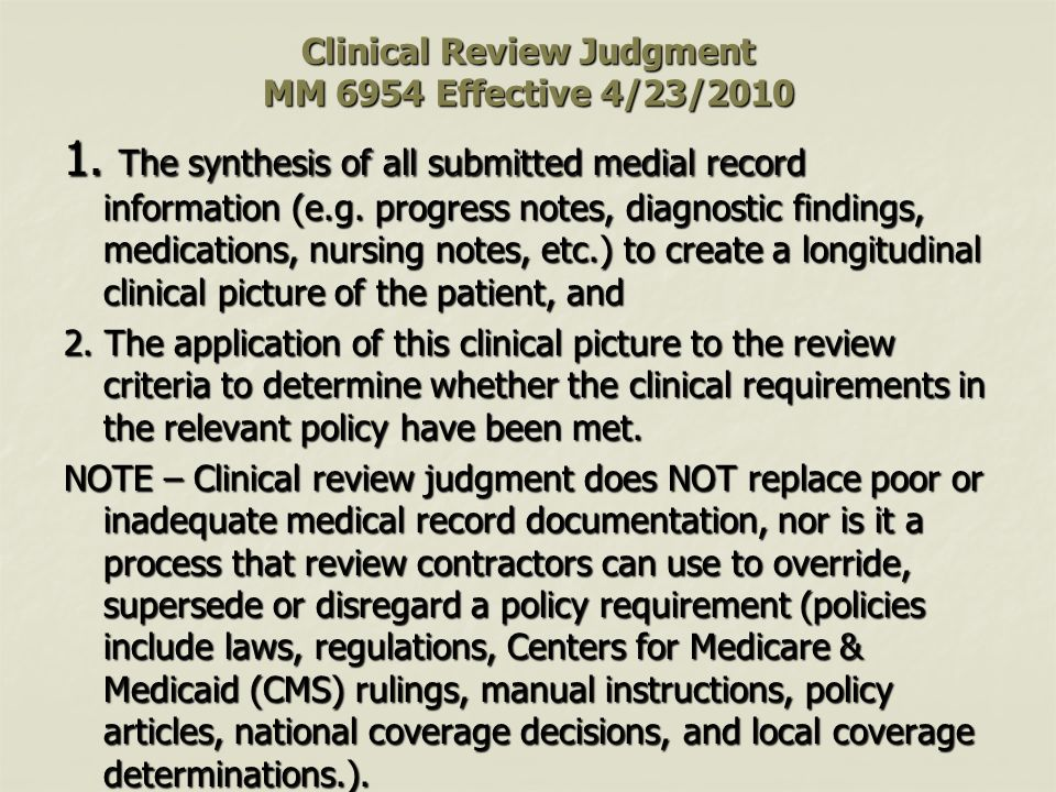 Clinical Review Judgment MM 6954 Effective 4/23/2010 1.