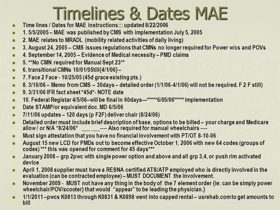 Timelines & Dates MAE Time lines / Dates for MAE instructions::: updated 8/22/2006 1.