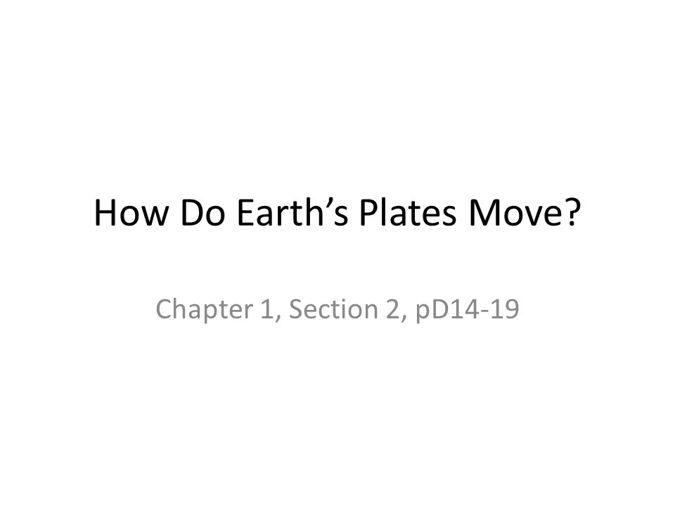 The Movement of Earths Plates Lithospheric plates float on asthenosphere – Interact with other plates as they move Divergent boundary: plates move away from each other Convergent boundary: plates collide Transform-fault boundary: plates grind past each other – Plate movements have produced most of the worlds: Volcanoes Earthquakes High mountain ranges Deep-ocean trenches – Can occur along plate boundaries or old plate boundaries