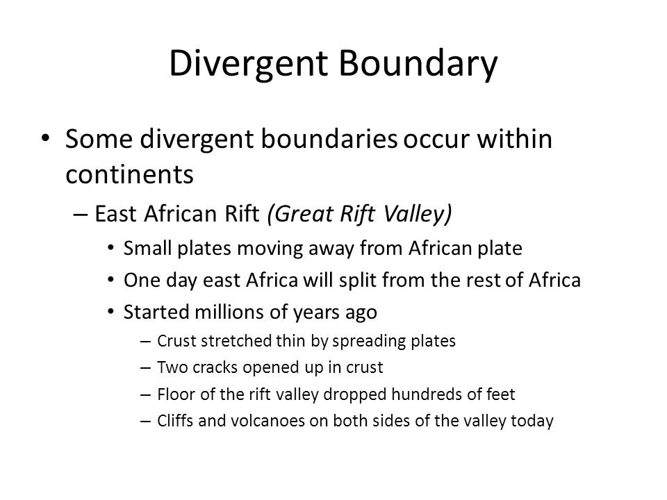 Summary Earths plates interact in different ways: – Plates move away at divergent boundaries – Plates collide at convergent boundaries – Plates grind past others at transform boundaries The movement of plates cause Earths continents to: – Move apart – Move together – Slide past one another