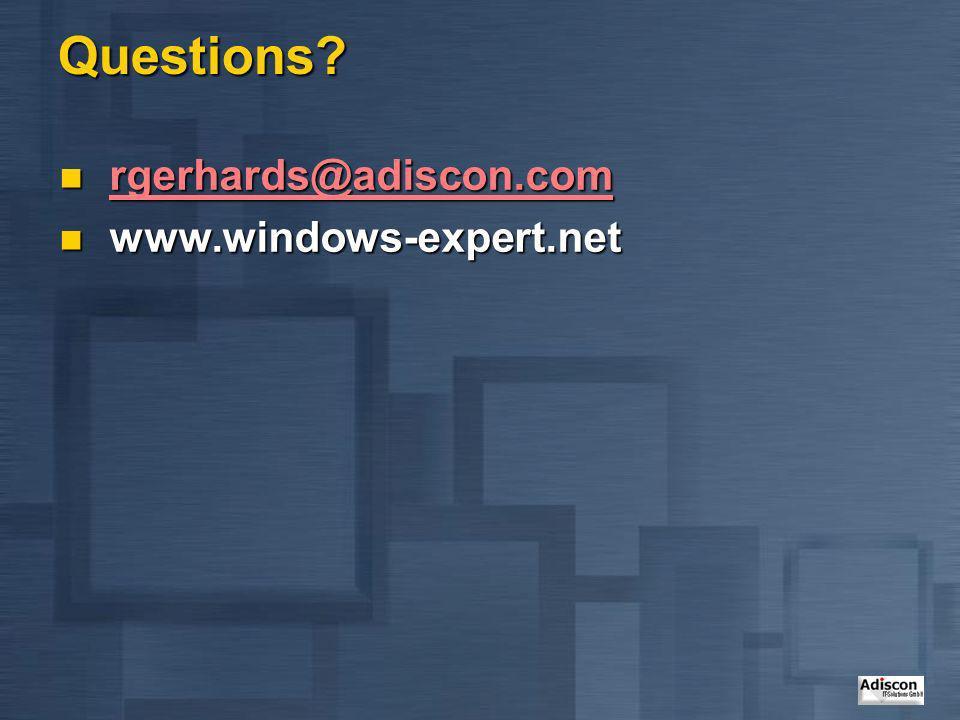 Questions? rgerhards@adiscon.com rgerhards@adiscon.com rgerhards@adiscon.com www.windows-expert.net www.windows-expert.net