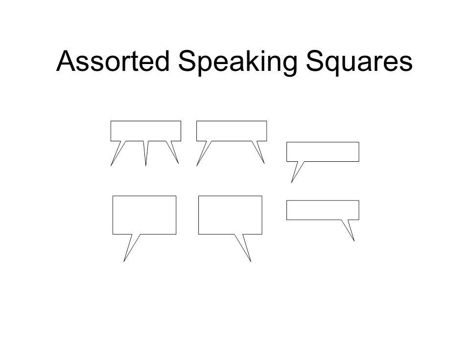 Assorted Speaking Squares