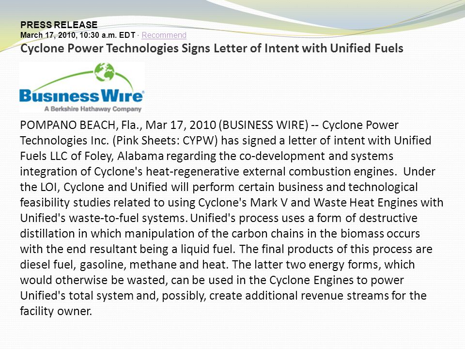 PRESS RELEASE March 17, 2010, 10:30 a.m. EDT · RecommendRecommend Cyclone Power Technologies Signs Letter of Intent with Unified Fuels POMPANO BEACH,