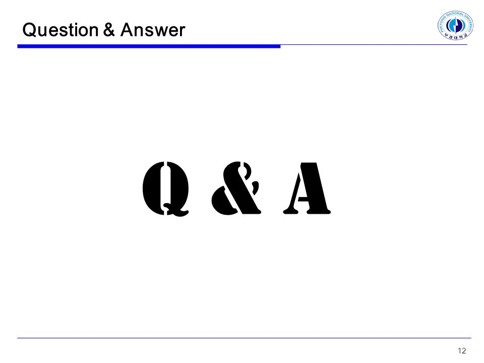 Question & Answer Q & A 12