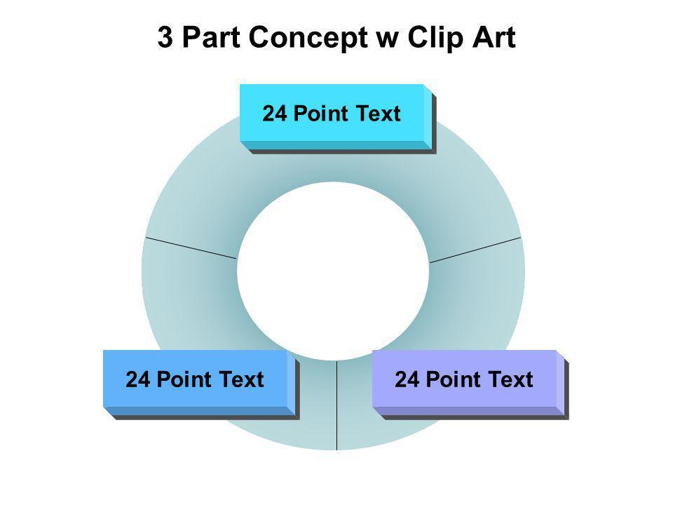 3 Part Concept w Clip Art 24 Point Text