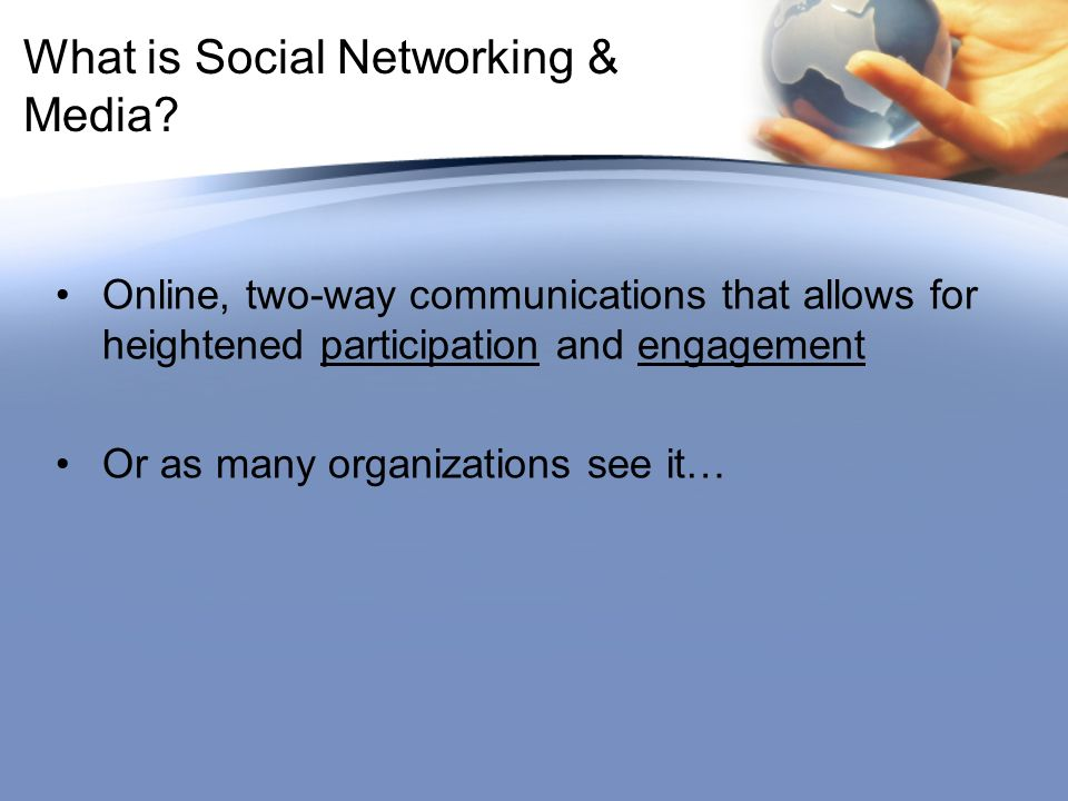 What is Social Networking & Media.