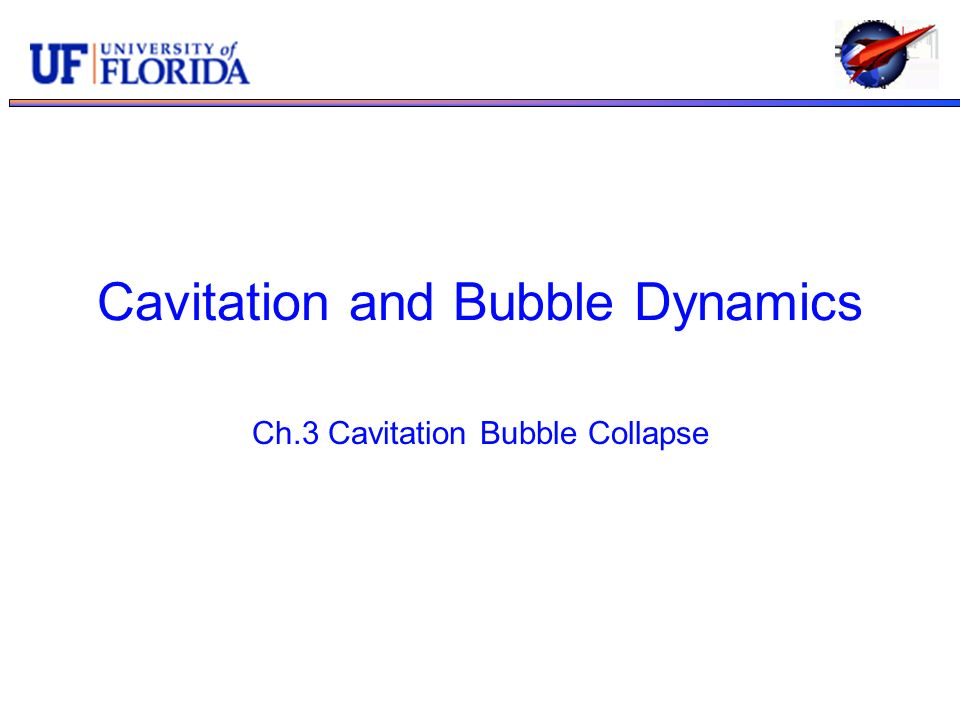 Cavitation and Bubble Dynamics Ch.3 Cavitation Bubble Collapse