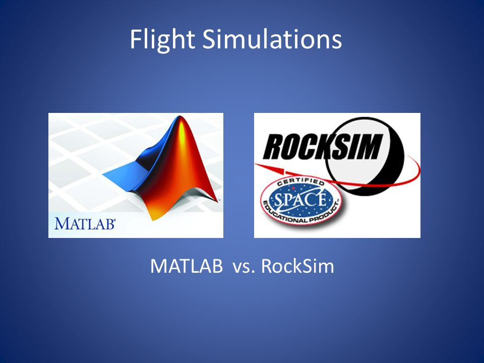 Flight Simulations MATLAB vs. RockSim