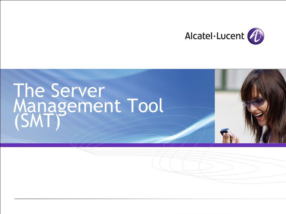 The Server Management Tool (SMT)
