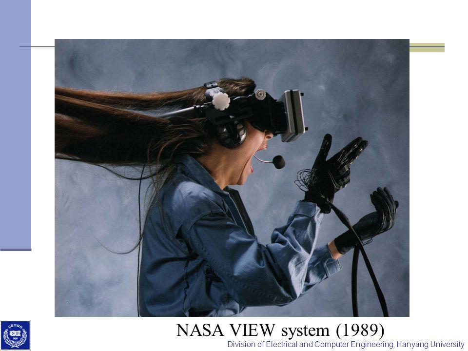 Division of Electrical and Computer Engineering, Hanyang University NASA VIEW system (1989)