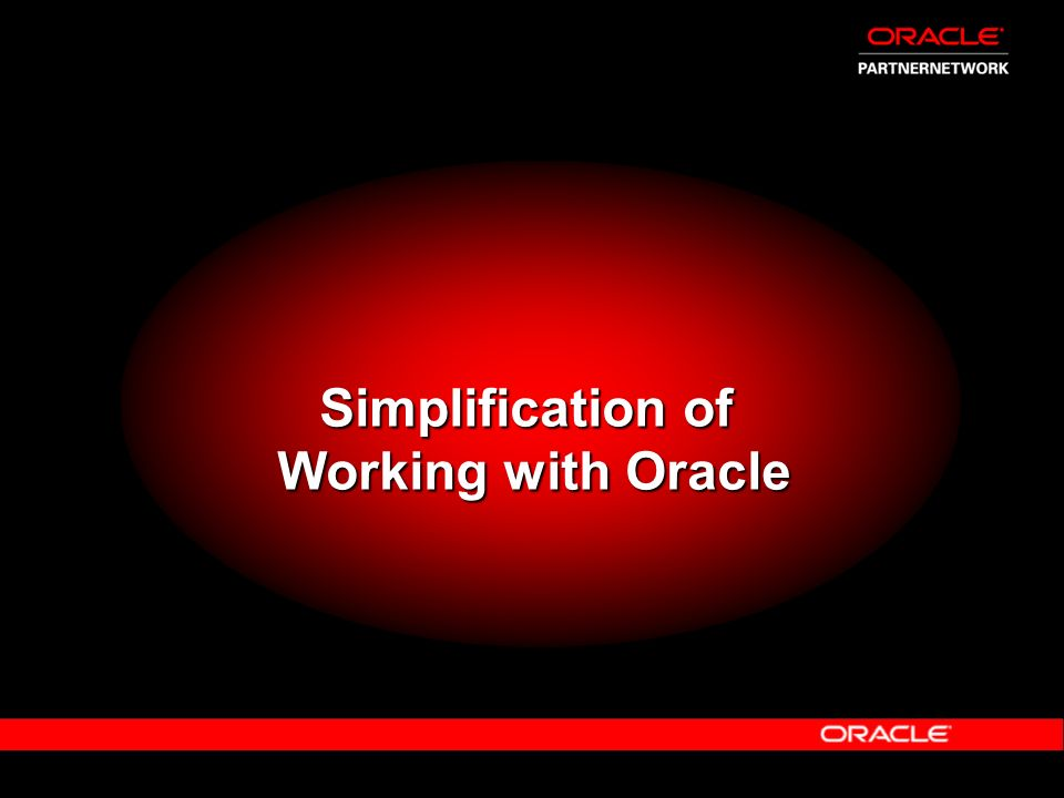 Simplification of Working with Oracle
