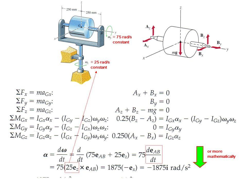 = 75 rad/s constant = 25 rad/s constant or more mathematically
