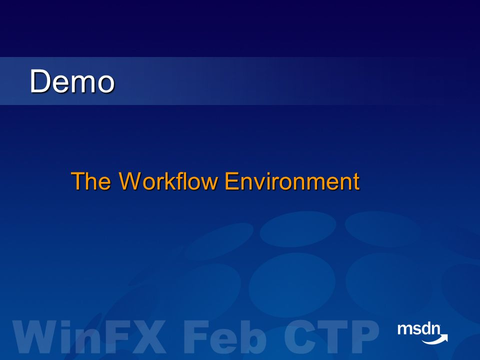 The Workflow Environment Demo