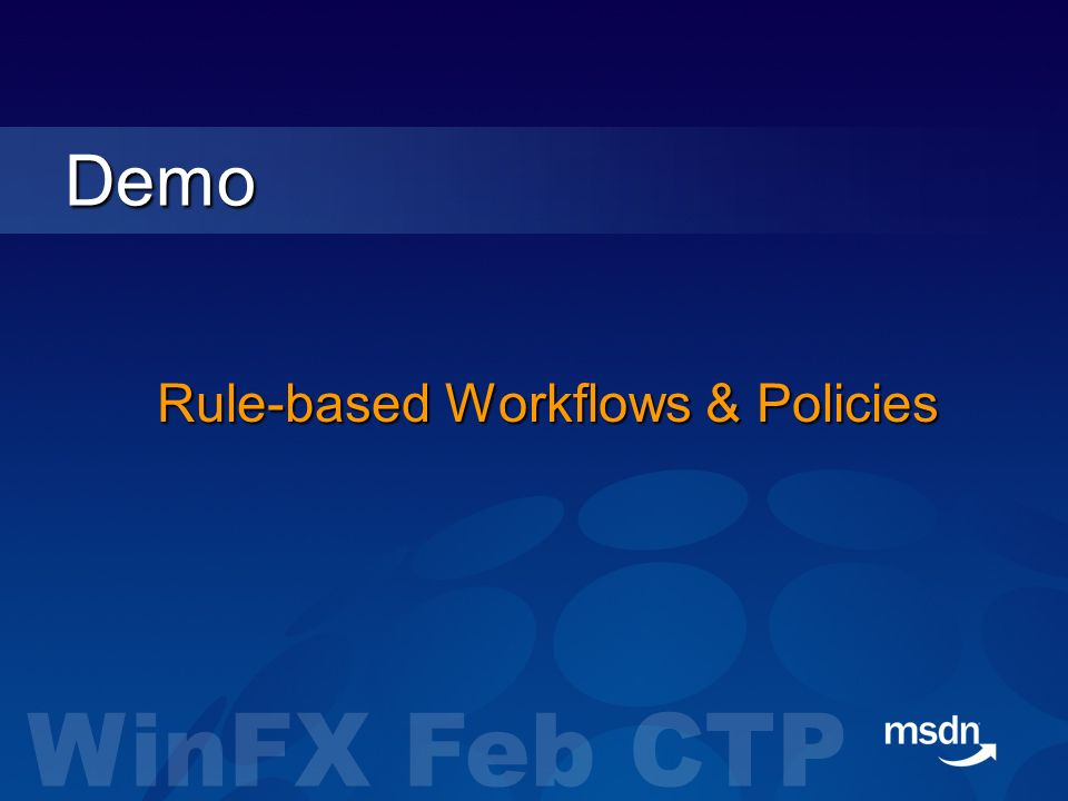 Rule-based Workflows & Policies Demo