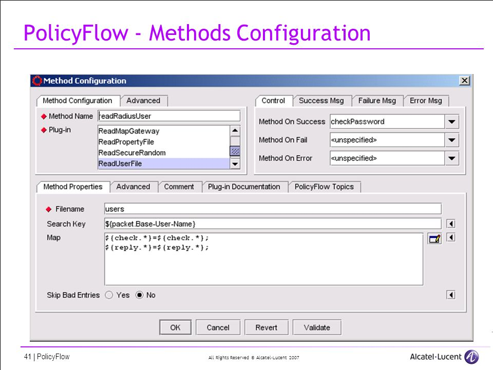 All Rights Reserved © Alcatel-Lucent 2007 41 | PolicyFlow PolicyFlow - Methods Configuration