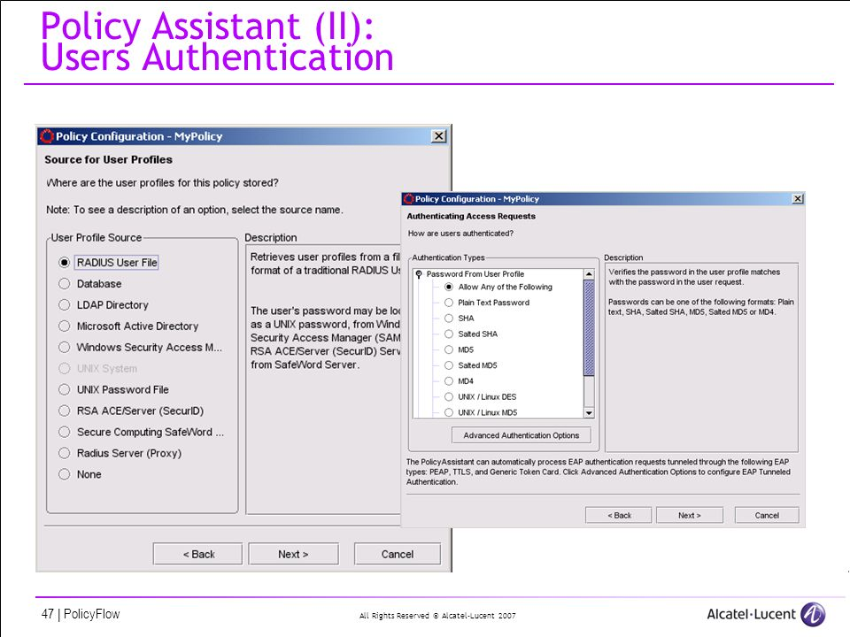 All Rights Reserved © Alcatel-Lucent 2007 47 | PolicyFlow Policy Assistant (II): Users Authentication